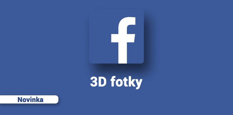 Facebook 3D fotky